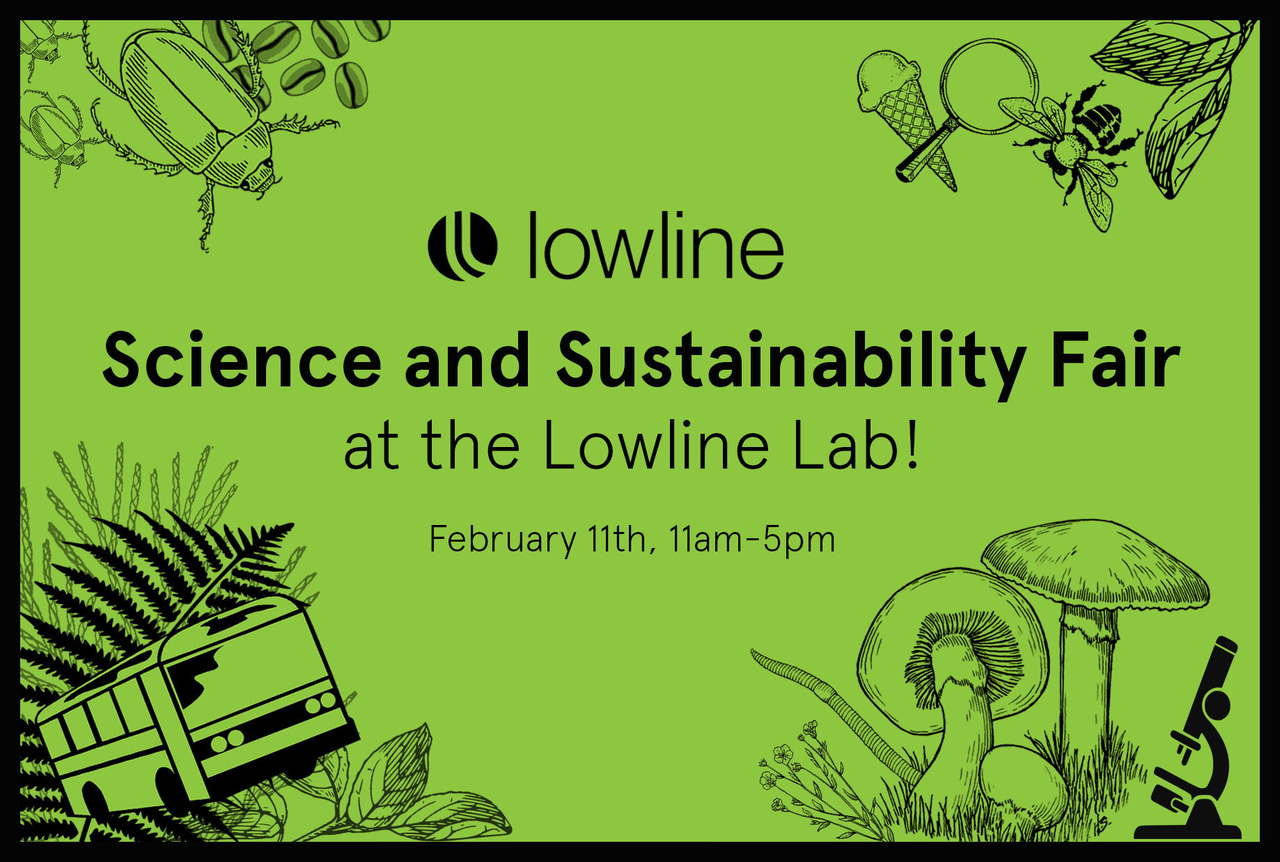 Science & Sustainability Fair at the Lowline
