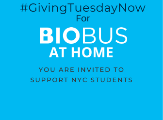 #GivingTuesdayNow: Donate to Support BioBus Students